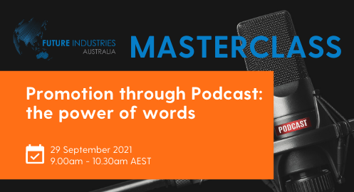 Promotion through Podcast the power of words